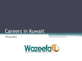 Careers in Kuwait @ Wazeefa1