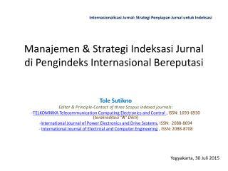 Manajemen & Strategi Indeksasi Jurnal di Pengindeks Internasional Bereputasi
