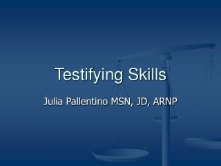 Testifying Skills