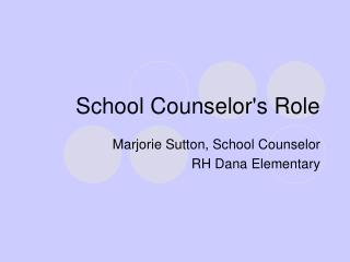 School Counselors Role