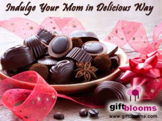 Indulge Your Mom in Delicious Way