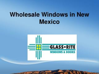 Wholesale Windows in New Mexico