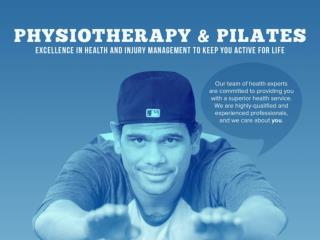 Physiotherapy & Pilates - Excellence in Health and Injury Management to Keep You Active for Life
