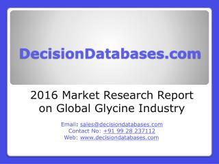 Global Glycine Market 2016:Industry Trends and Analysis