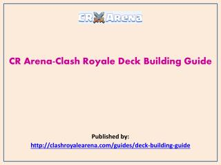 CR Arena-Clash Royale Deck Building Guide