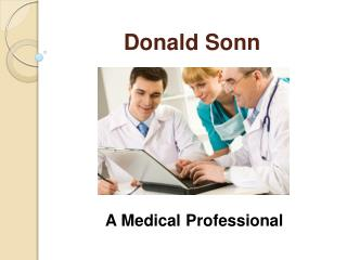 Dr. Donald Sonn - A Medical Professional