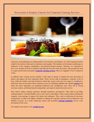Necessitate to Employ Caterers for Corporate Catering Services