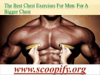 The Best Chest Exercises For Men: For A Bigger Chest