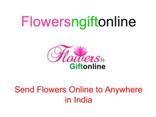 Send Flowers n gift online Silchar, Gangtok, Amravati Online Delivery