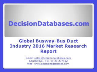Global Busway-Bus Duct Industry Analysis and Revenue Forecast 2016