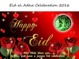 Eid Al Adha celebration 2016
