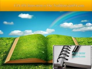 CJA 454 Innovation is Our Tradition/cja454.com
