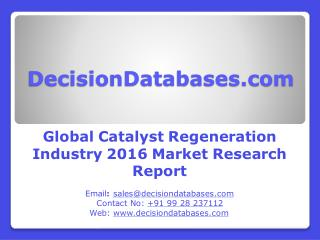 Catalyst Regeneration Market Global Analysis and Forecasts 2021