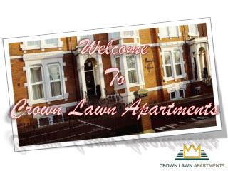 Crown Lawn Apartments – Comfortable Stay at Reasonable Rate