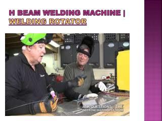 H Beam Welding Machine | Welding Rotator