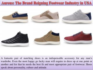 Aureus The Brand Reigning Footwear Industry in USA