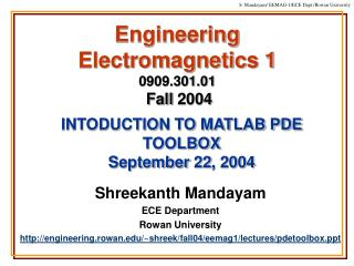 Engineering Electromagnetics 1 0909.301.01  Fall 2004