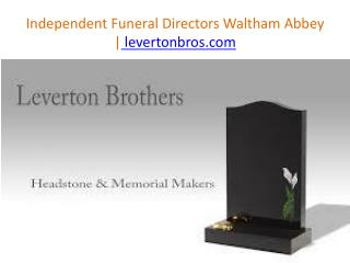 Independent Funeral Directors Waltham Abbey | levertonbros.com