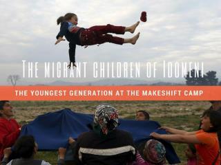 The migrant children of Idomeni