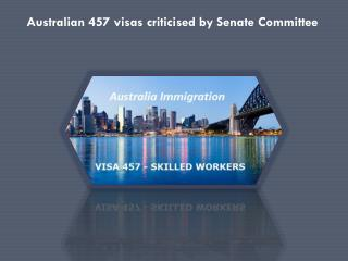 Australian 457 visas criticised by Senate Committee