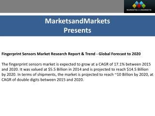 Fingerprint Sensors Market by Type (Swipe & Area) - 2020 | MarketsandMarkets