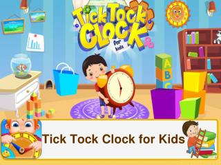 Tick Tock Clock for Kids