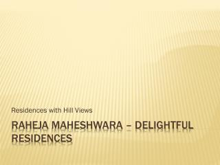 Raheja Maheshwara in South Gurgaon - BookMyHouse.Com