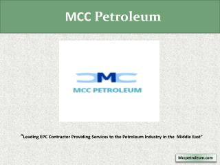 MCC Petroleum - EPC Contractor in Middle East Area