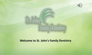 Teeth in a Day Services - St. John's Family Dentistry