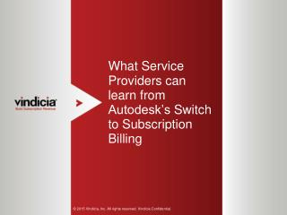 What Service Providers can learn from Autodesk�s Switch to Subscription Billing