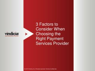 3 Factors to Consider When Choosing the Right Payment Services Provider
