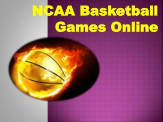 NCAA Basketball Games Online