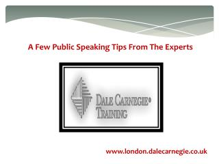 A few public speaking tips from the experts