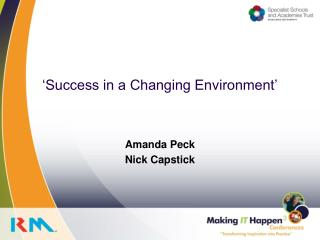 Success in a Changing Environment