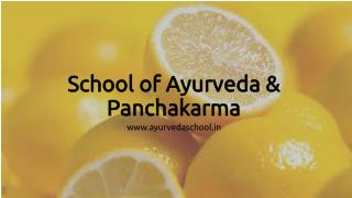School of ayurveda and panchakarma  | Ayurvedaschool