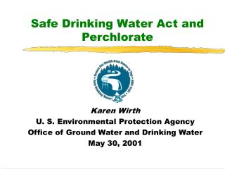 Safe Drinking Water Act and Perchlorate