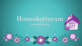 vacation rentals services Kottayam | Homeskottayam