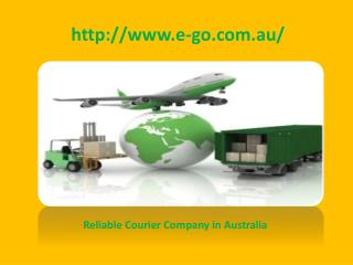 Choose the Professional Courier Services in Australia - Ego