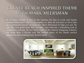 Give Your Home a Fresh Look with Mark Meersman