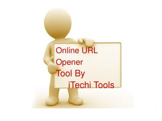 Online URL Opener Tool By iTechi Tools
