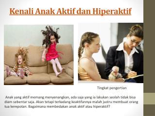 Kenali Anak Aktif dan Hiperaktif