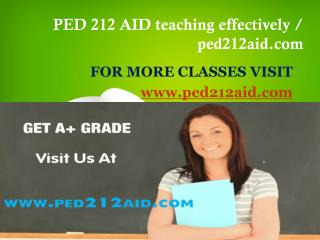 PED 212 AID teaching effectively / ped212aid.com