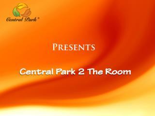 Central park 2 the room Gurgaon