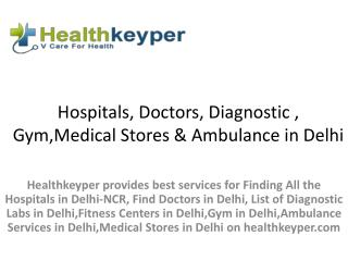 Find Hospitals, Doctors, Diagnostic & Gym in Delhi