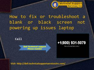 Call Dell technical support phone number  1(800) 235-3083 ho