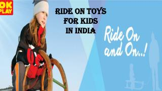 OK Play Ride On Toys For Kids In India