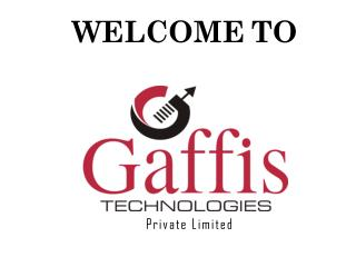 Gaffis Technologies Company Overview Presentation