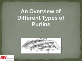 An Overview of Different Types of Purlins
