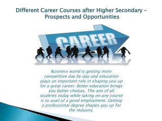 Different Career Courses - Prospects and Opportunities
