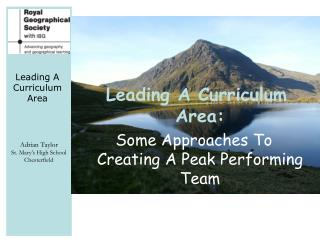 Leading A Curriculum Area: Some Approaches To Creating A Peak Performing Team